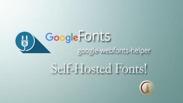 Self-Hosted Google Fonts